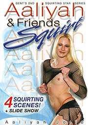 Aaliyah And Friends Squirt