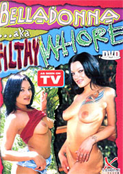 Bella Donna Aka Filthy Whore