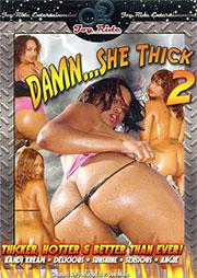 Damn She Thick 2