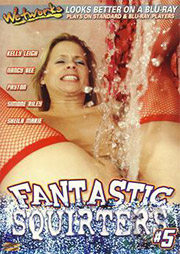 Fantastic Squirters 5