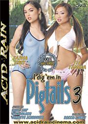 I Dig Em In Pigtails 3