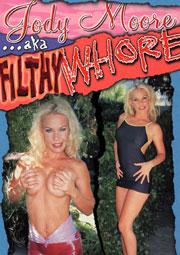 Jody Moore Aka Filthy Whore