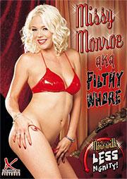 Missy Monroe Aka Filthy Whore
