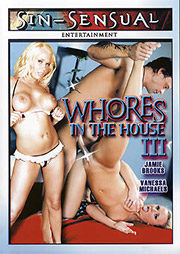 Whores In The House 3